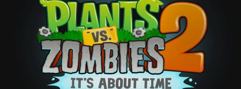 Plants vs. Zombies 2: It's About Time Is coming On July 18 for iOS