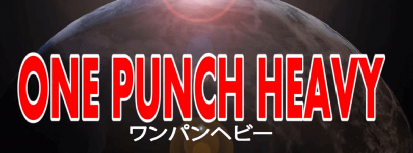 Video: One Punch Heavy (One Punch Man parody)